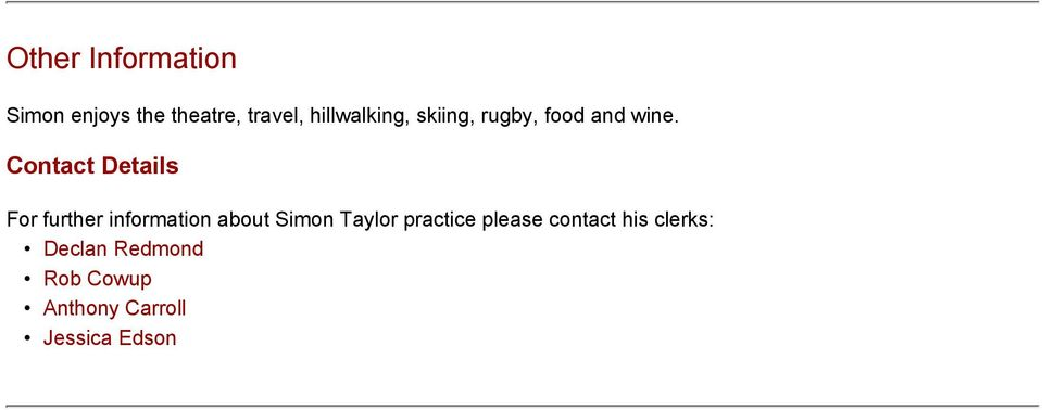 Contact Details For further information about Simon Taylor