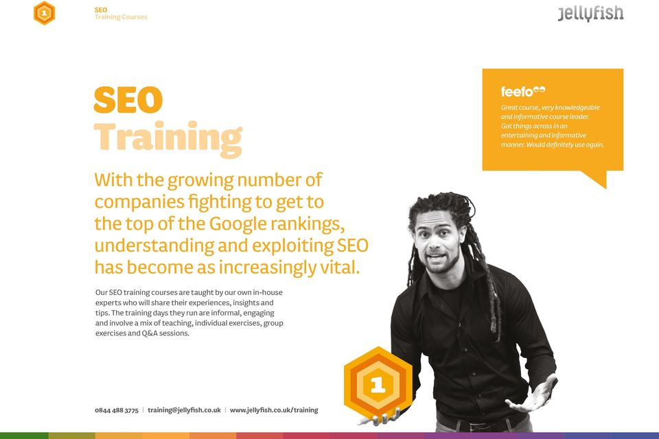 Our SEO training courses are taught by our own in-house experts who will share their experiences, insights and tips.