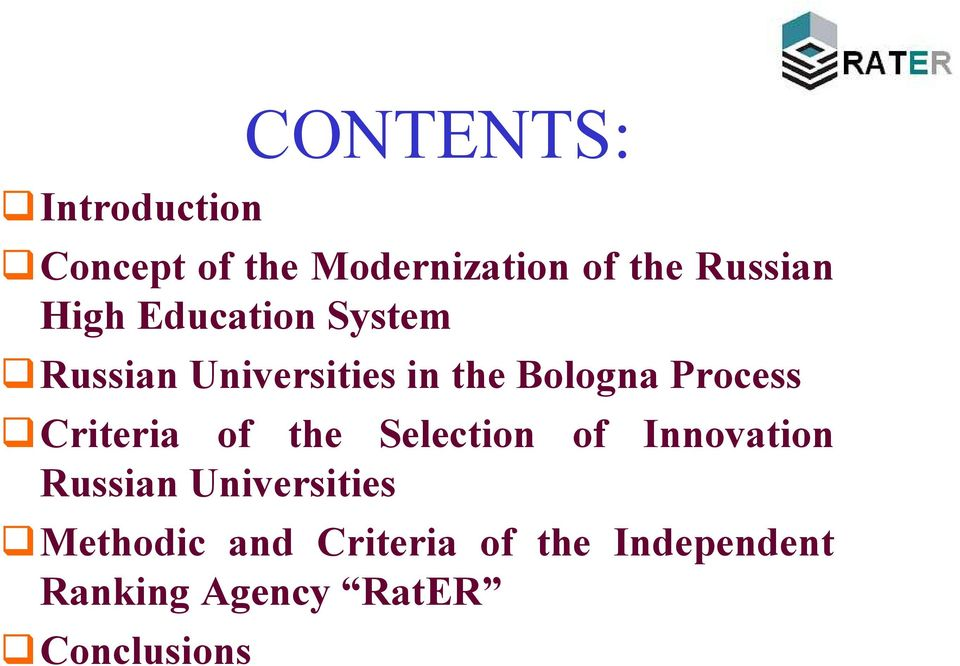 Criteria of the Selection of Innovation Russian Universities