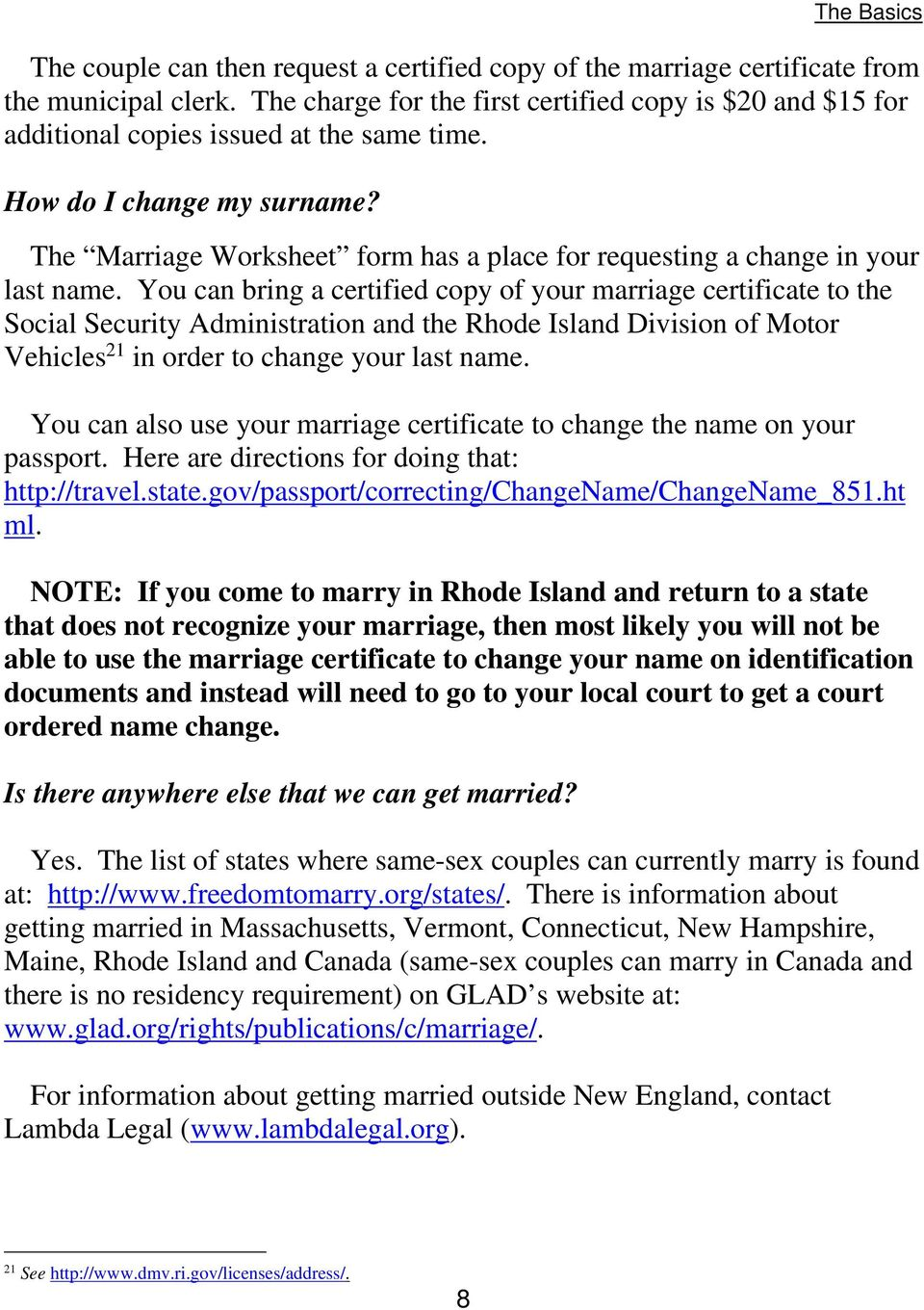 The Marriage Worksheet form has a place for requesting a change in your last name.