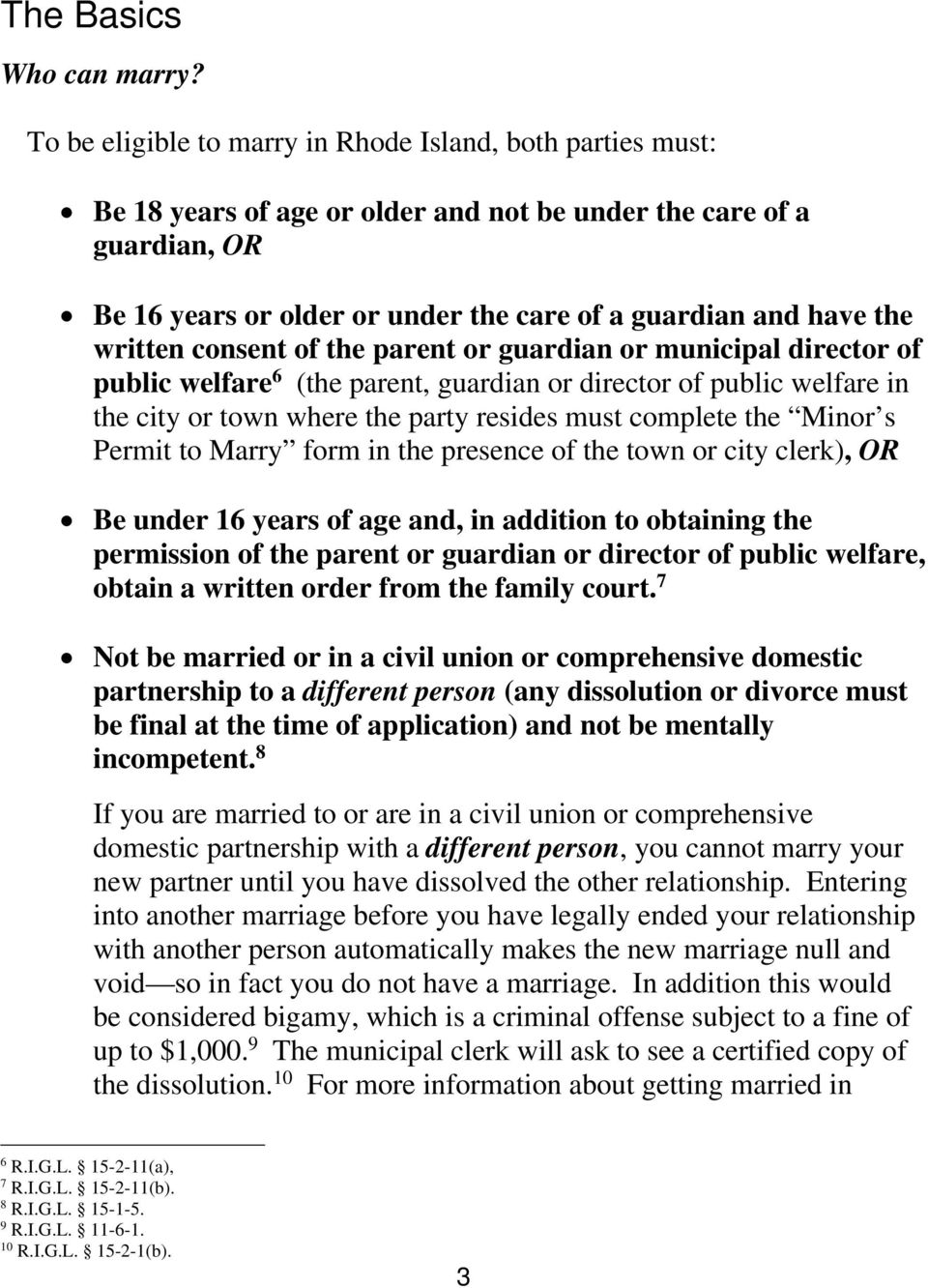 written consent of the parent or guardian or municipal director of public welfare 6 (the parent, guardian or director of public welfare in the city or town where the party resides must complete the