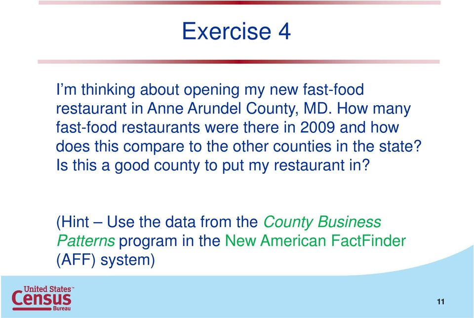 other counties in the state? Is this a good county to put my restaurant in?