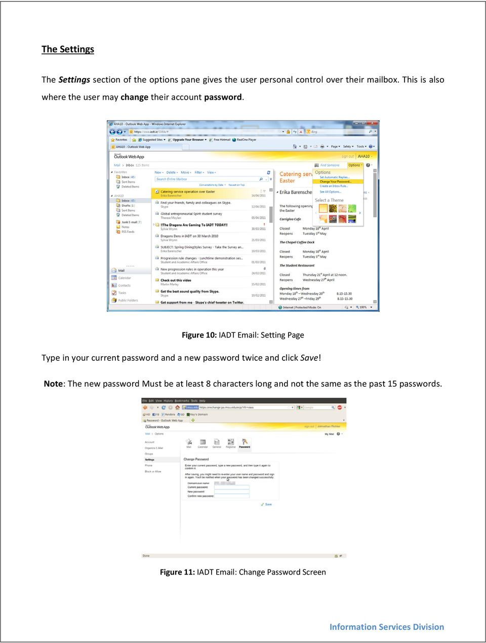 Figure 10: IADT Email: Setting Page Type in your current password and a new password twice and click Save!