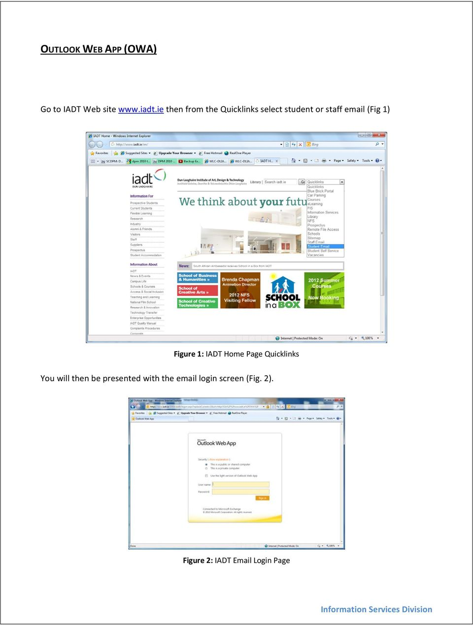 1) Figure 1: IADT Home Page Quicklinks You will then be
