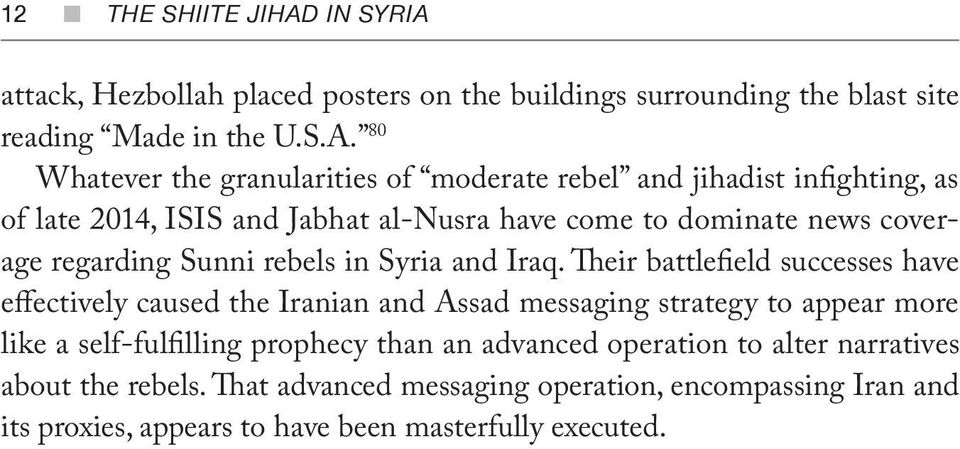 attack, Hezbollah placed posters on the buildings surrounding the blast site reading Made in the U.S.A.