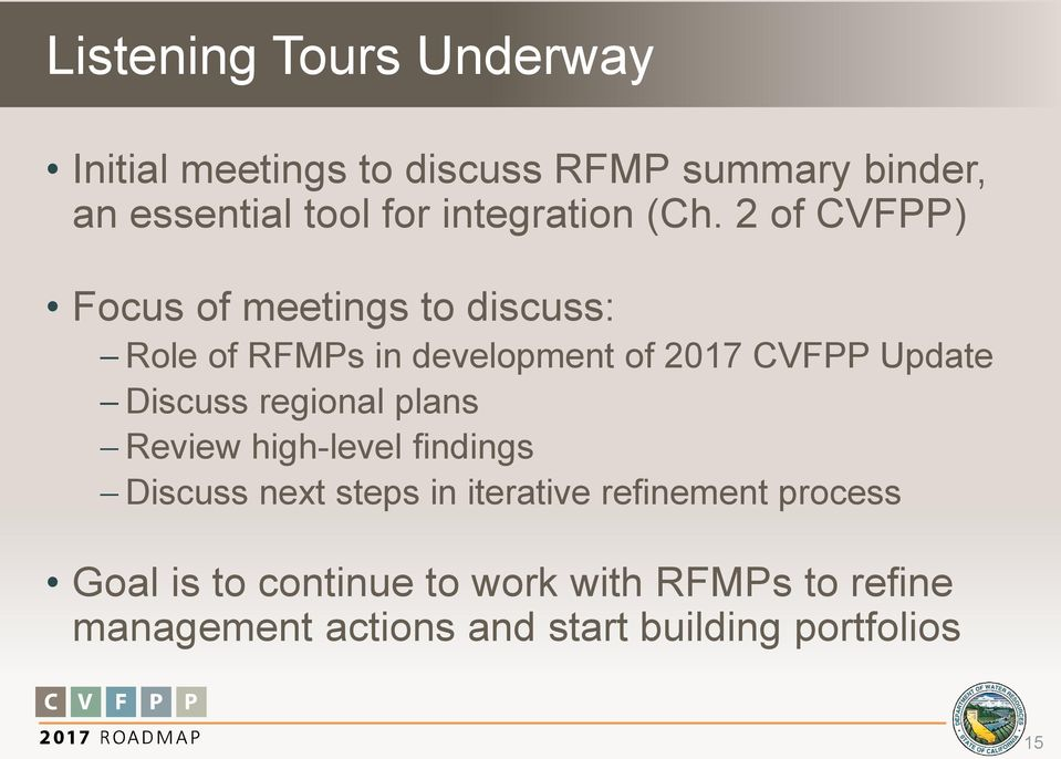 2 of CVFPP) Focus of meetings to discuss: Role of RFMPs in development of 2017 CVFPP Update Discuss