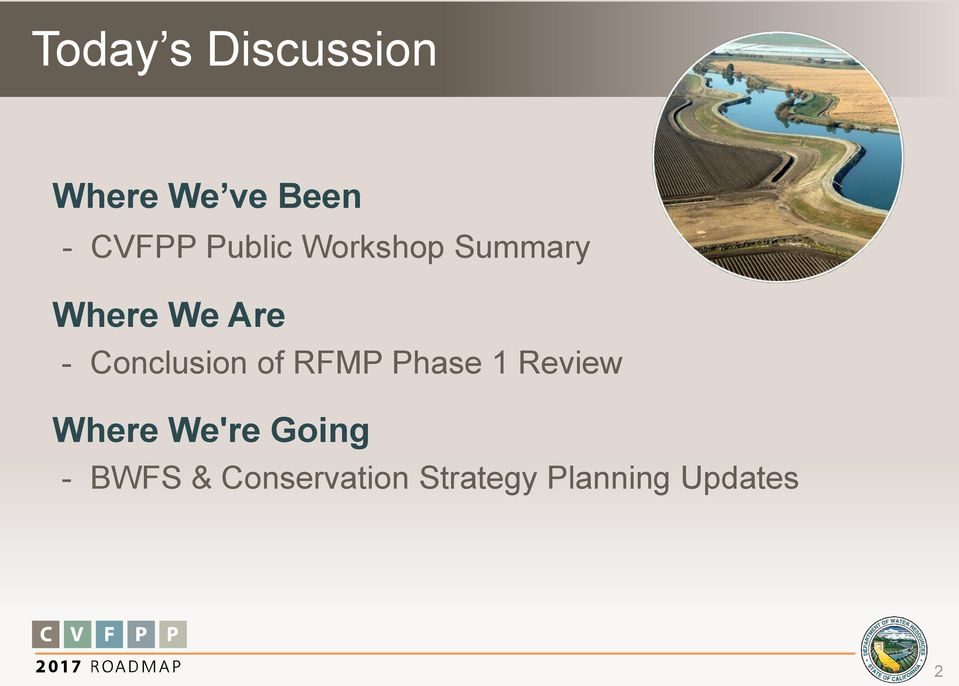 Conclusion of RFMP Phase 1 Review Where We're