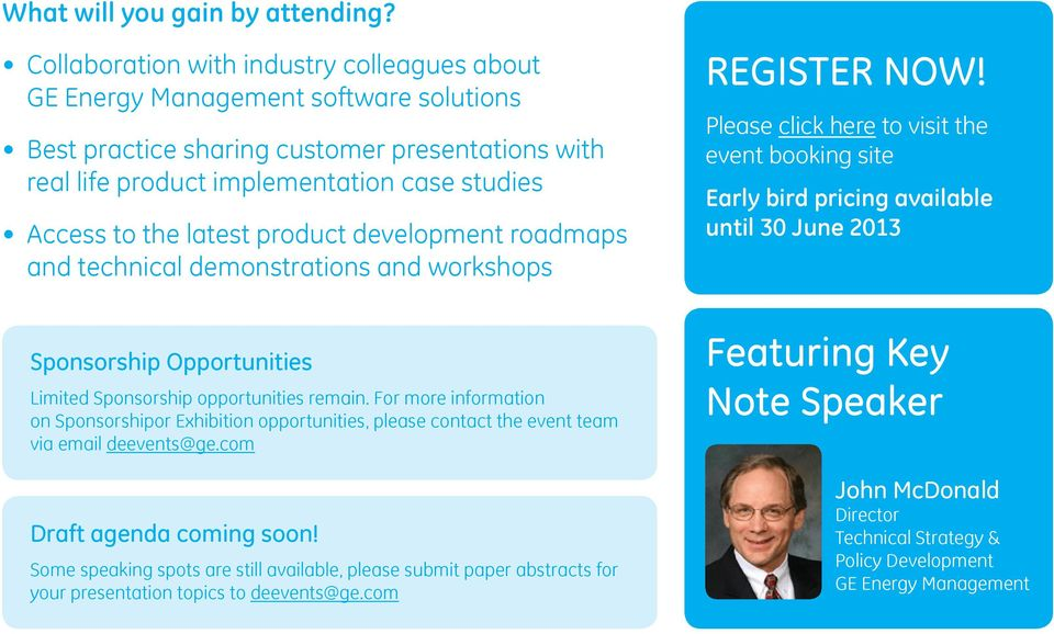 latest product development roadmaps and technical demonstrations and workshops REGISTER NOW!