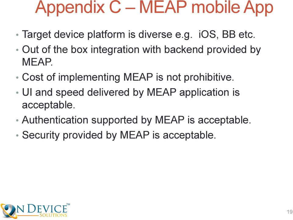 Cost of implementing MEAP is not prohibitive.