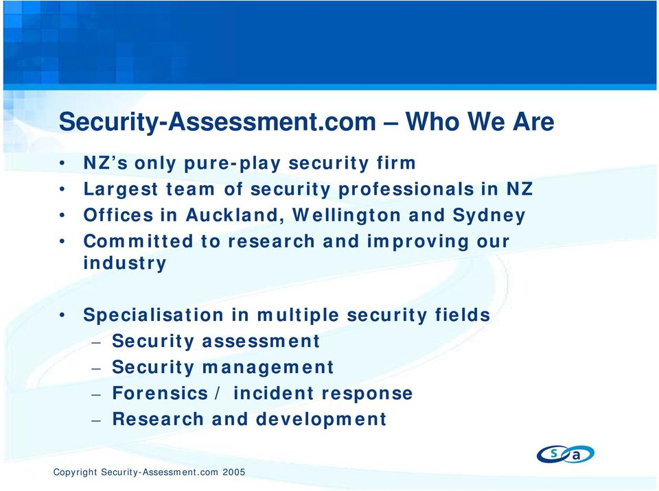 professionals in NZ Offices in Auckland, Wellington and Sydney Committed to research