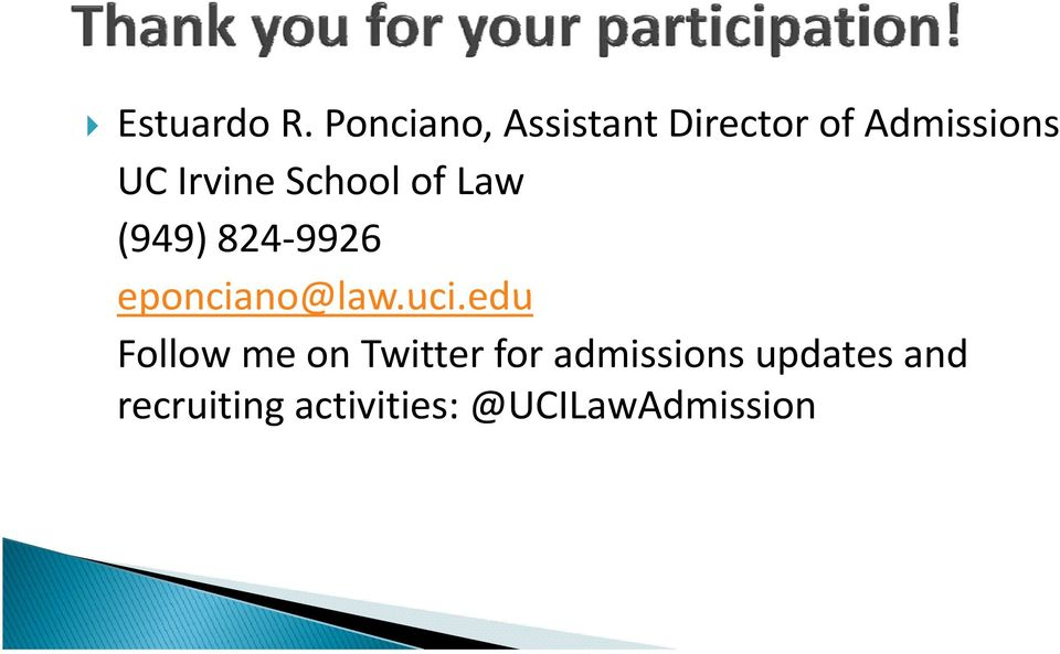School of Law (949) 824 9926 eponciano@law.uci.