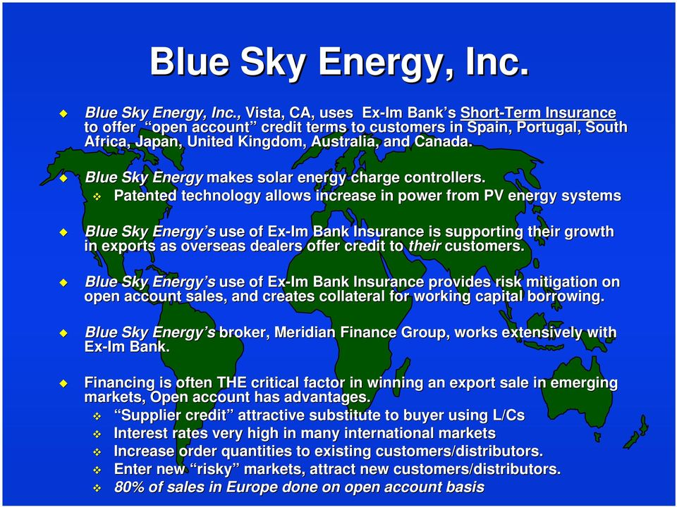 Blue Sky Energy makes solar energy charge controllers.