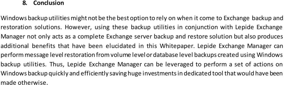 additional benefits that have been elucidated in this Whitepaper.
