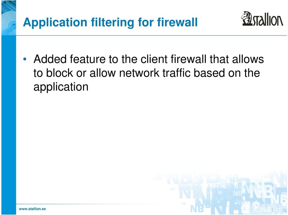firewall that allows to block or