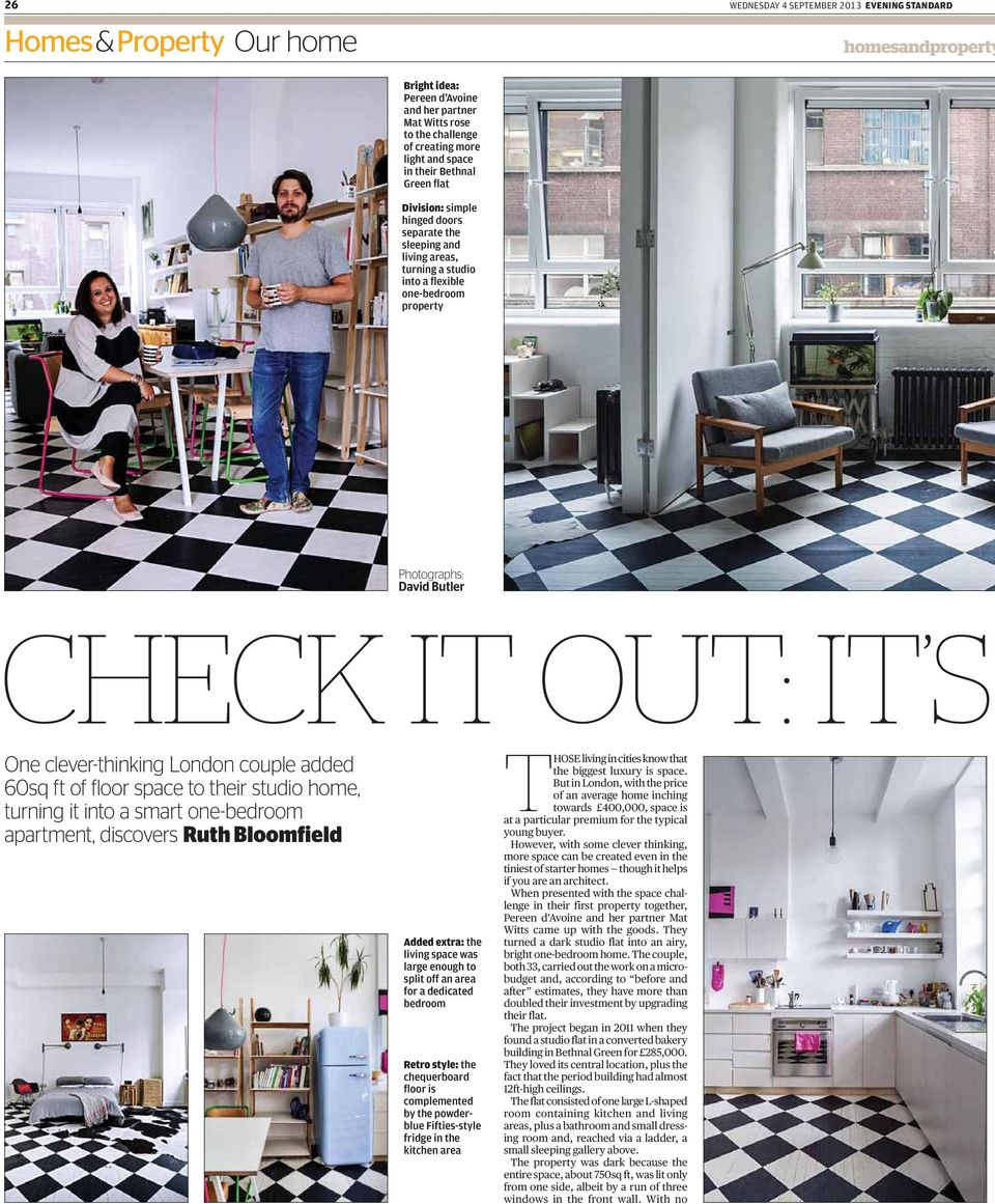 One clever-thinking London couple added 60sq ft of floor space to their studio home, turning it into a smart one-bedroom apartment, discovers Ruth Bloomfield Added extra: the living space was large
