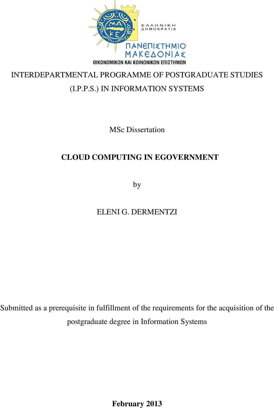 computing msc dissertation Jason and andy's how to do a computer science thesis (version august 30, 2005) always two there are a master and an apprentice -- yoda.