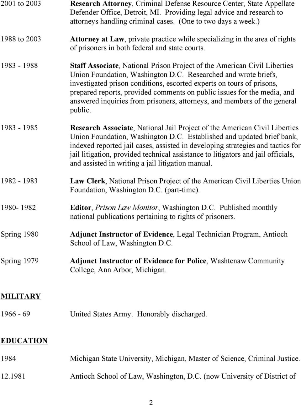 1983-1988 Staff Associate, National Prison Project of the American Ci
