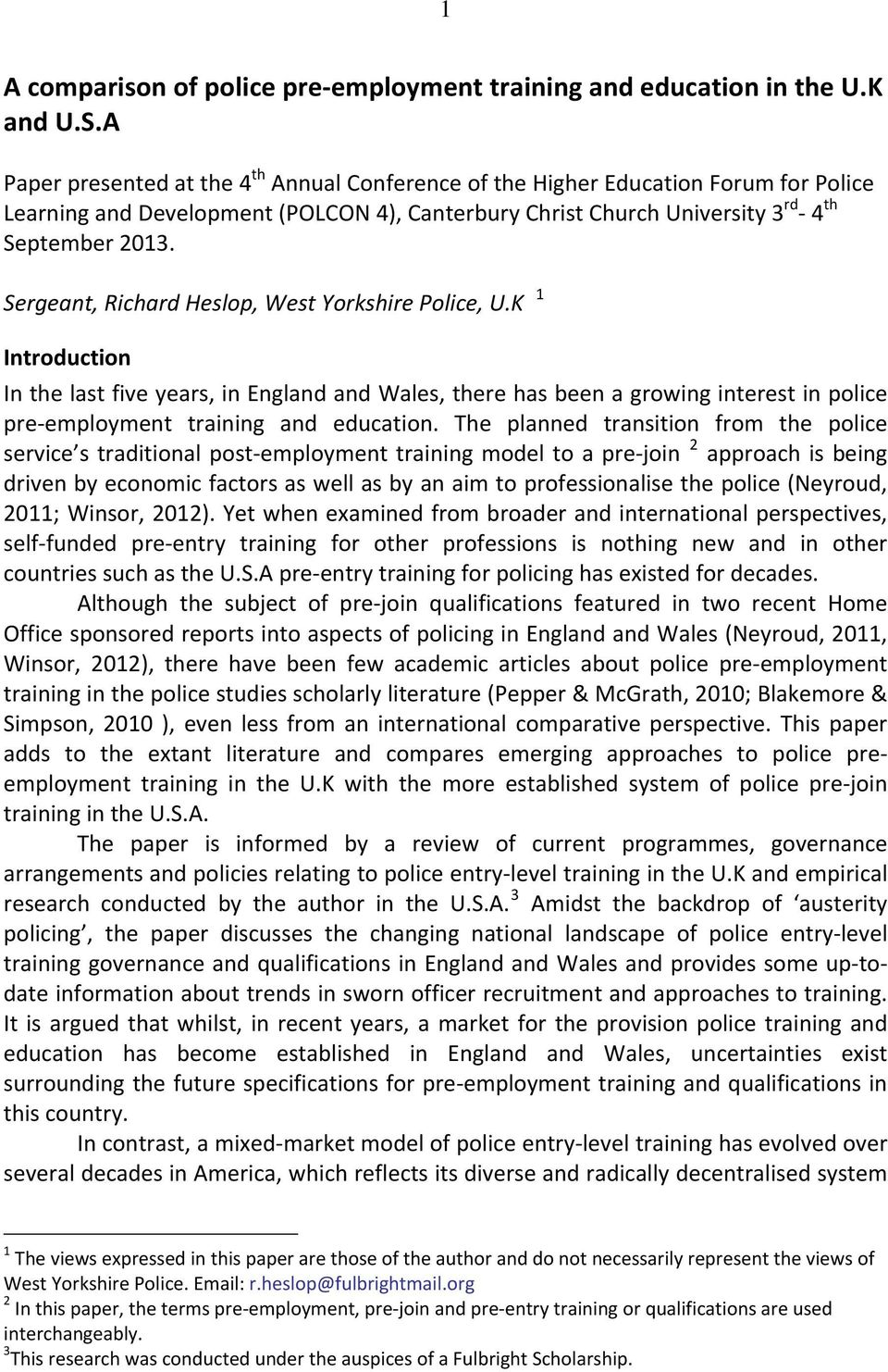 A comparison of police pre employment training and education in the