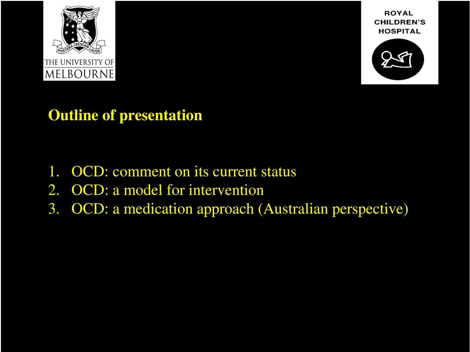 OCD: a model for intervention 3.