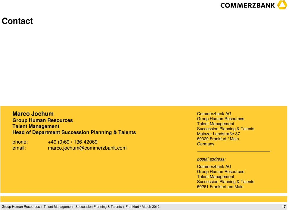 com Commerzbank AG Group Human Resources Talent Management Succession Planning & Talents Mainzer Landstraße