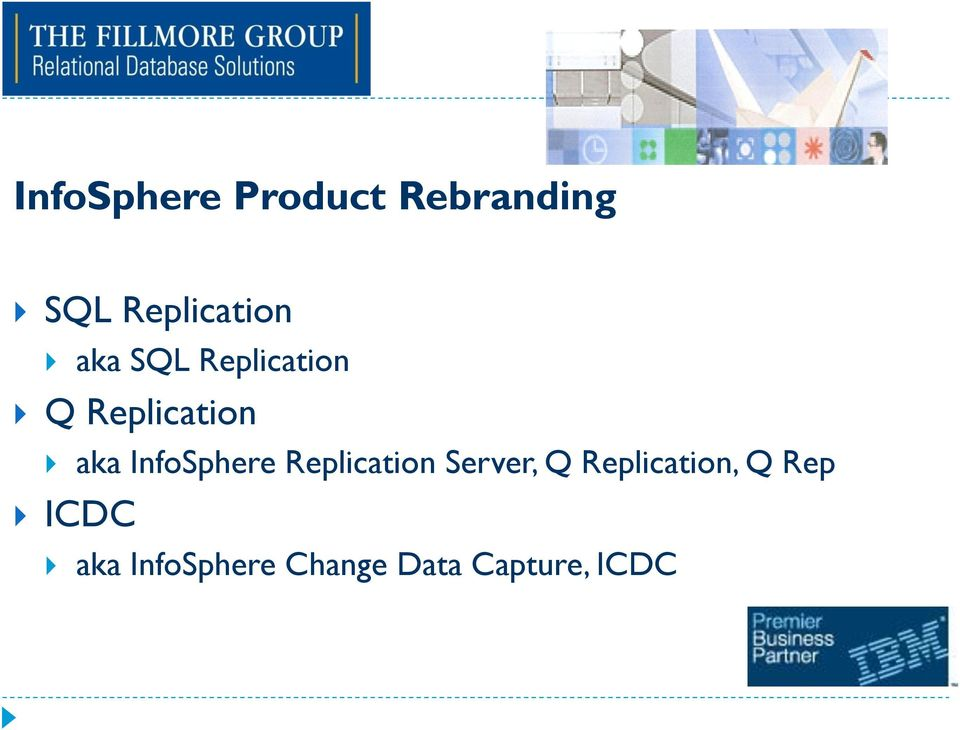 InfoSphere Replication Server, Q Replication,