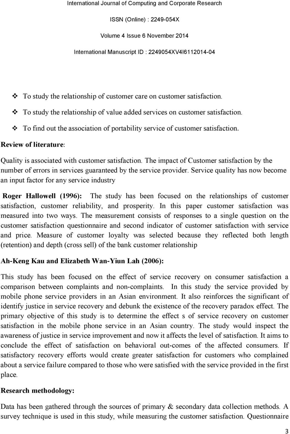 The impact of Customer satisfaction by the number of errors in services guaranteed by the service provider.