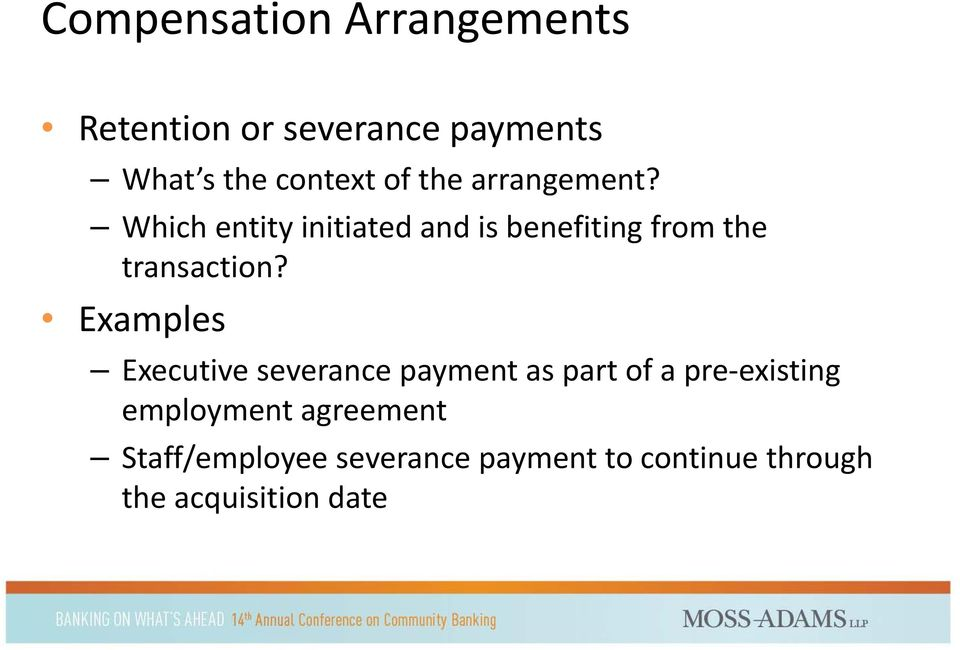 Examples Executive severance payment as part of a pre existing employment