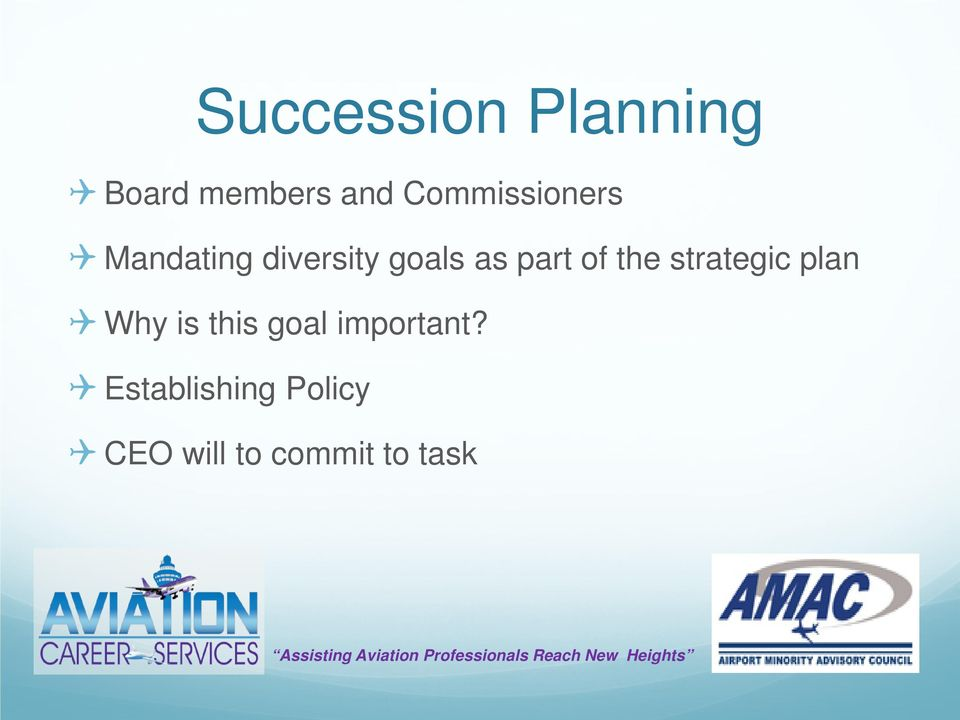 part of the strategic plan Why is this goal