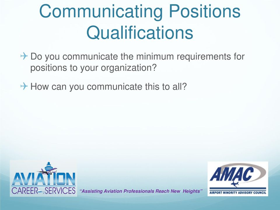 requirements for positions to your