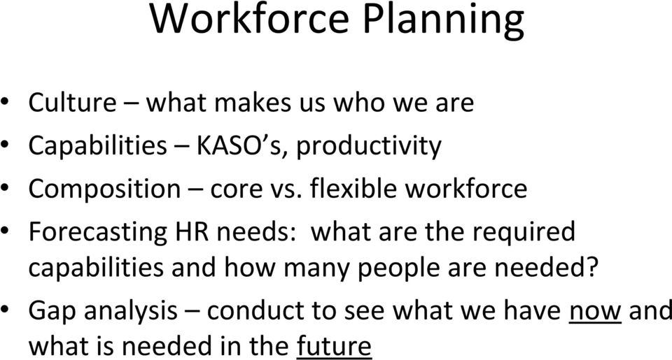 flexible workforce Forecasting HR needs: what are the required