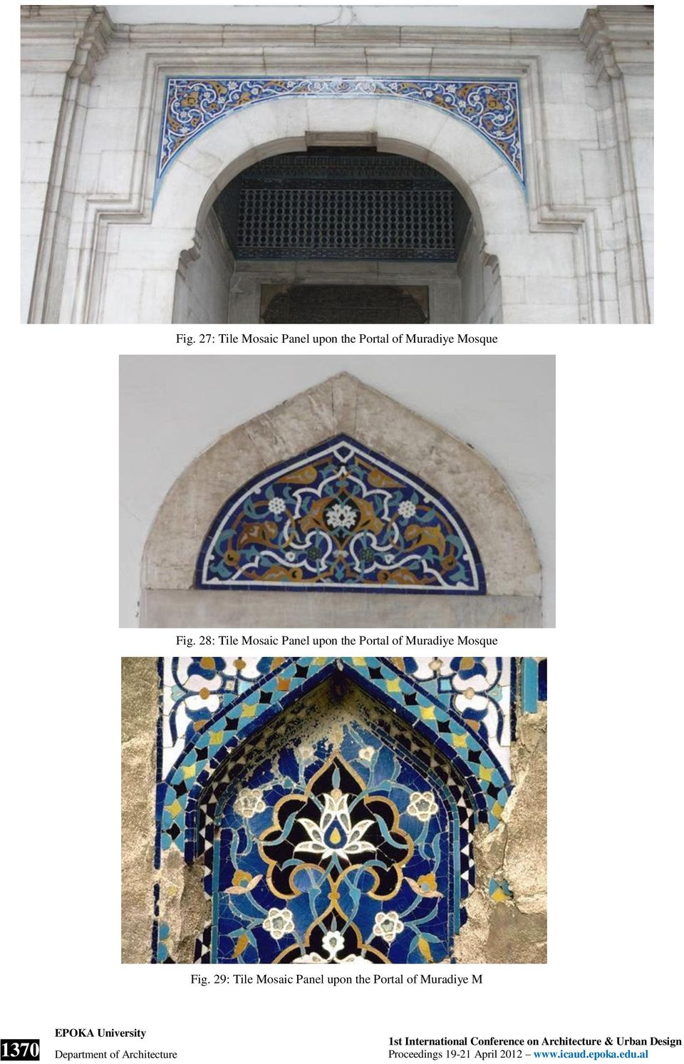 Fig. 29: Tile Mosaic Panel upon the Portal of Muradiye M 1370