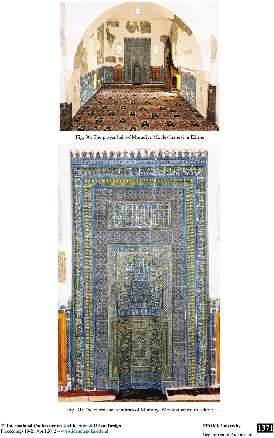 Fig. 31: The cuerda seca mihrab