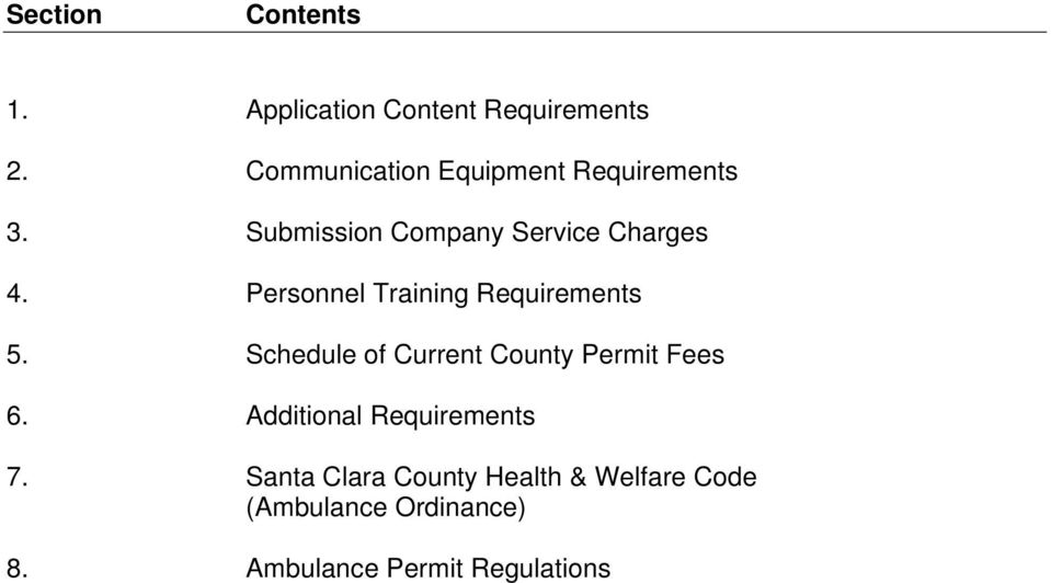 Personnel Training Requirements 5. Schedule of Current County Permit Fees 6.
