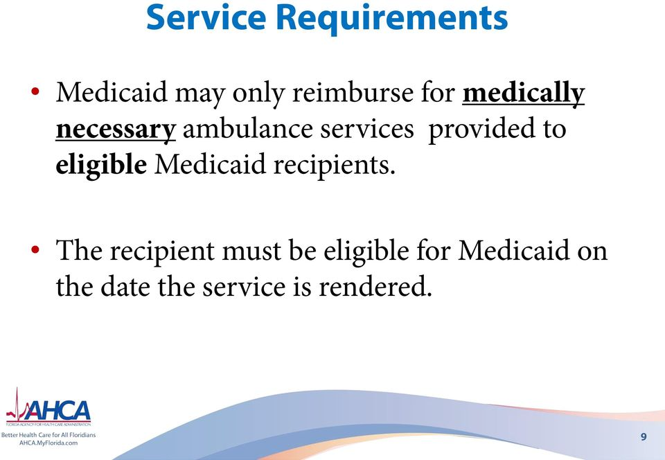 eligible Medicaid recipients.