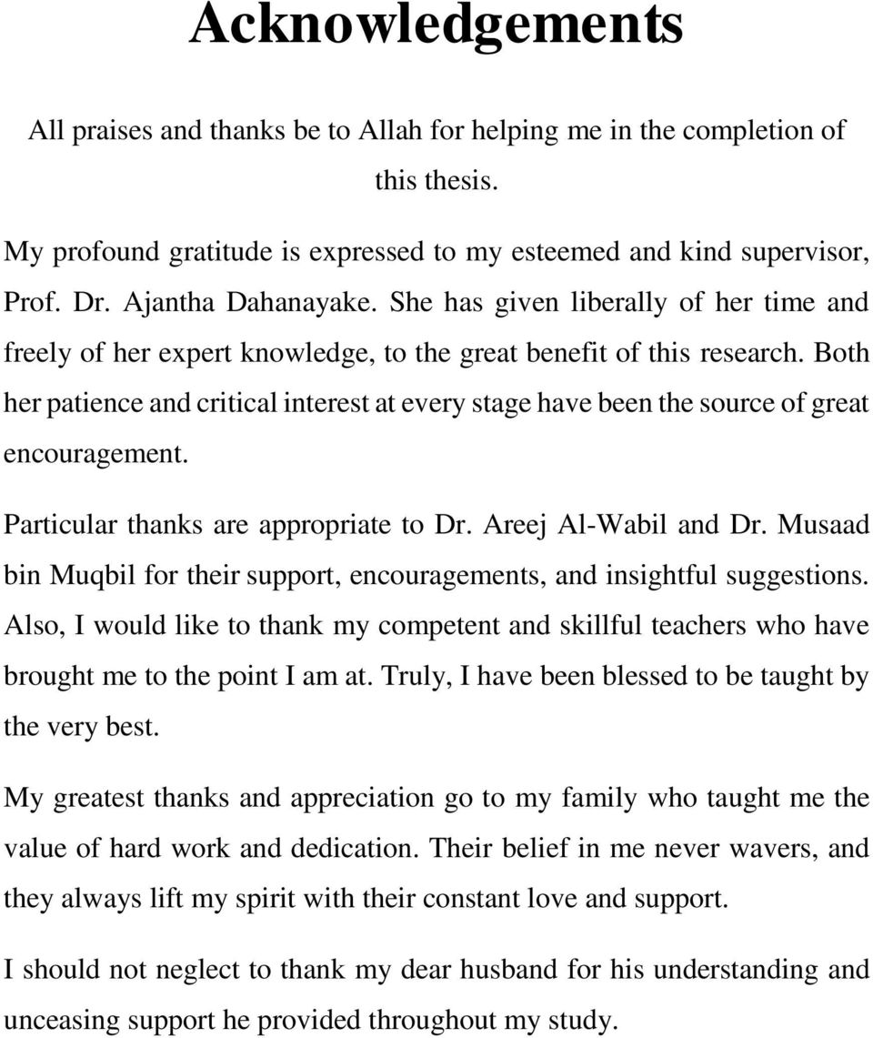 Both her patience and critical interest at every stage have been the source of great encouragement. Particular thanks are appropriate to Dr. Areej Al-Wabil and Dr.