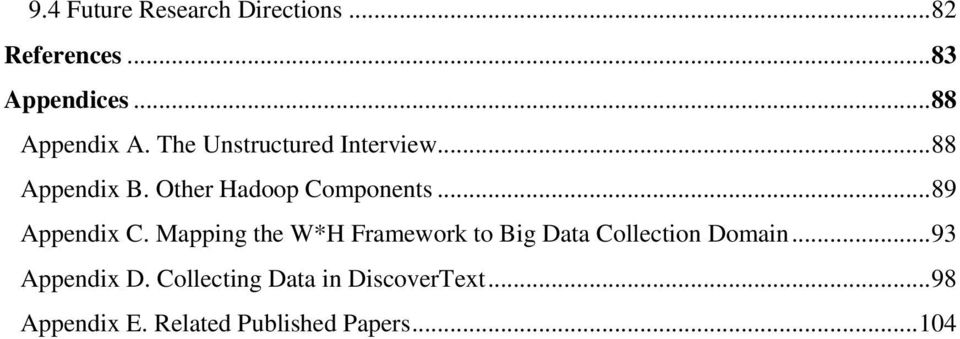 .. 89 Appendix C. Mapping the W*H Framework to Big Data Collection Domain.