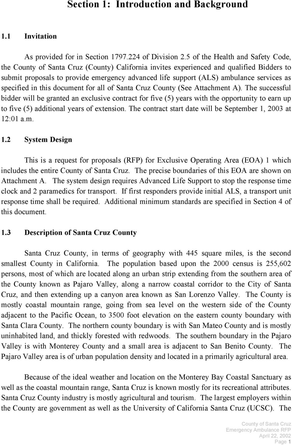 in this document for all of Santa Cruz County (See Attachment A).