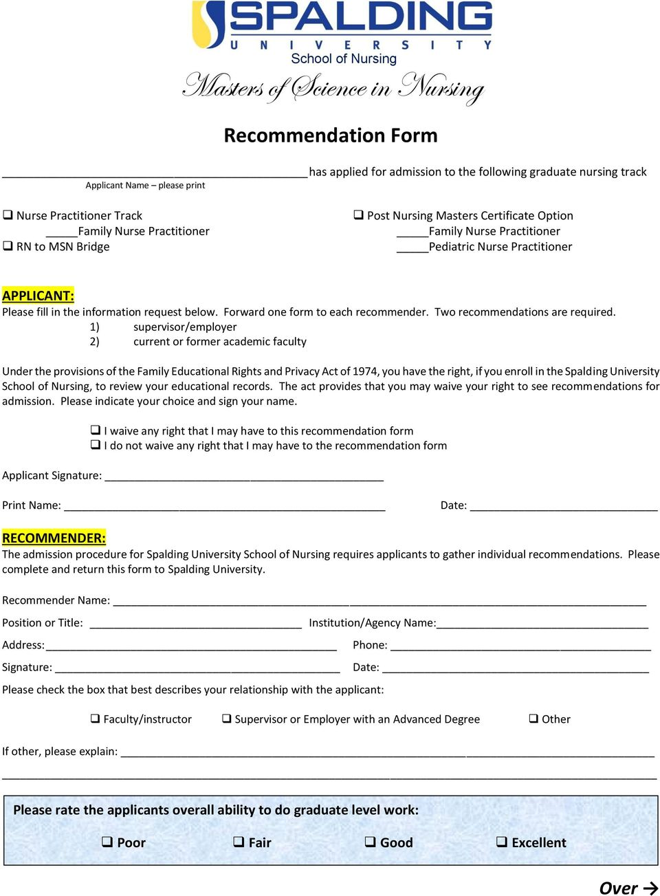 Forward one form to each recommender. Two recommendations are required.