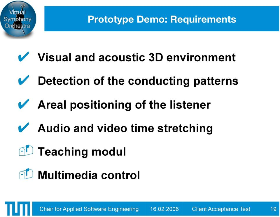 listener Audio and video time stretching Teaching modul Multimedia