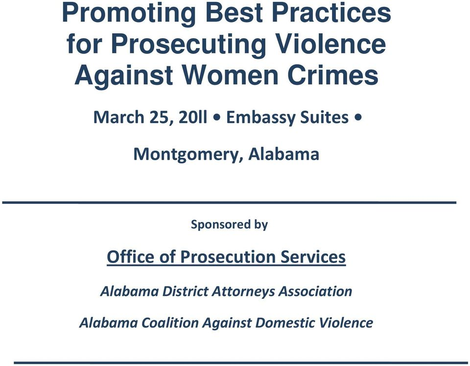 Alabama Sponsored by Office of Prosecution Services Alabama