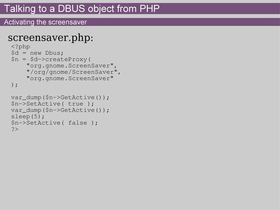PHP on the D-BUS  Welcome! - PDF
