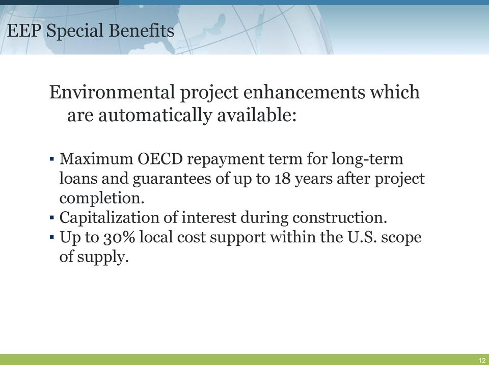 guarantees of up to 18 years after project completion.