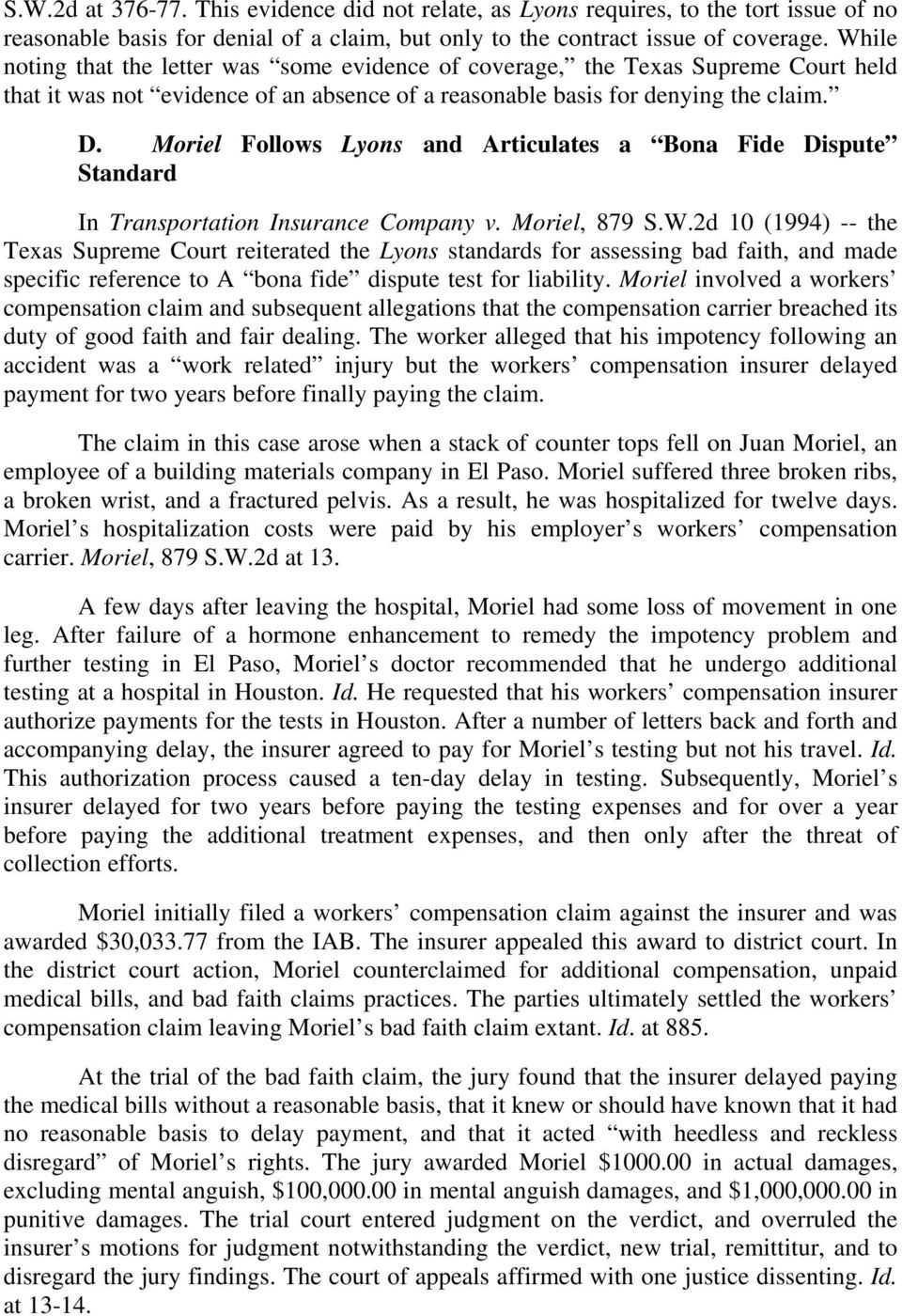 Moriel Follows Lyons and Articulates a Bona Fide Dispute Standard In Transportation Insurance Company v. Moriel, 879 S.W.