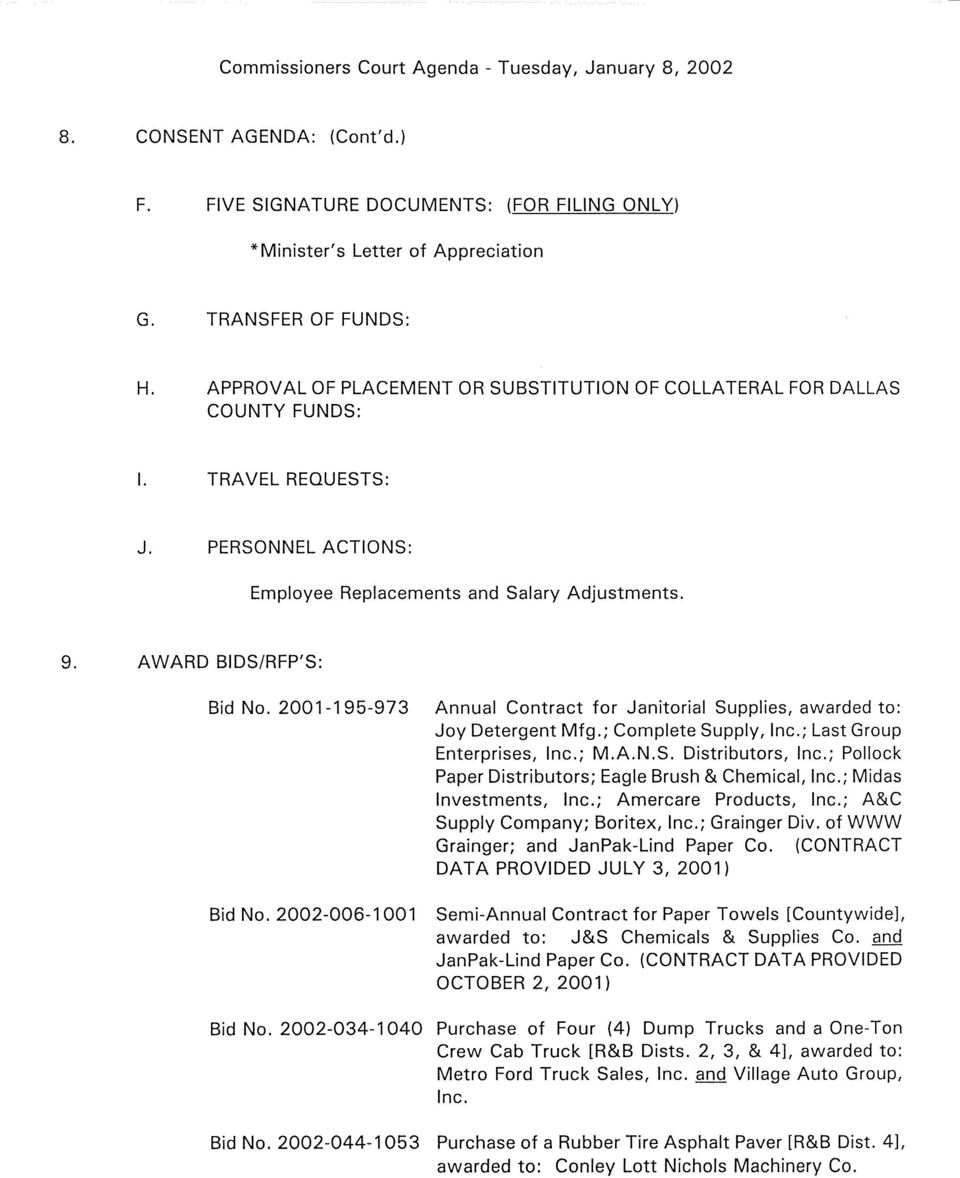 2001-195-973 Bid No. 2002-006-1001 Annual Contract for Janitorial Supplies, awarded to: Joy Detergent Mfg.; Complete Supply, Inc.; Last Group Enterprises, Inc.; M.A.N.S. Distributors, Inc.