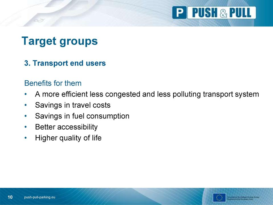 less congested and less polluting transport system