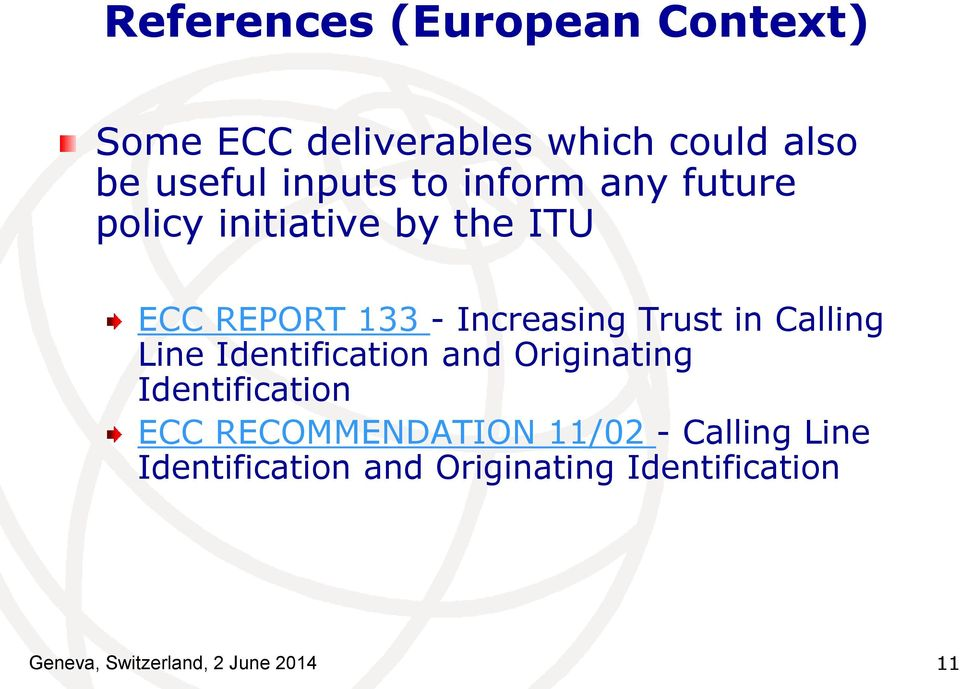 Calling Line Identification and Originating Identification ECC RECOMMENDATION 11/02 -
