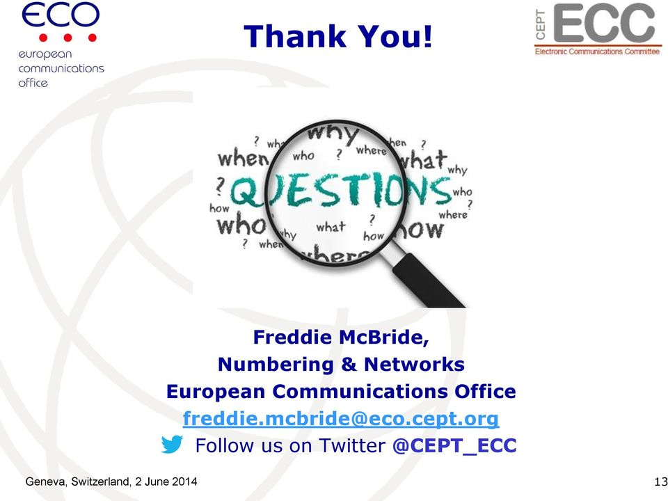 European Communications Office freddie.