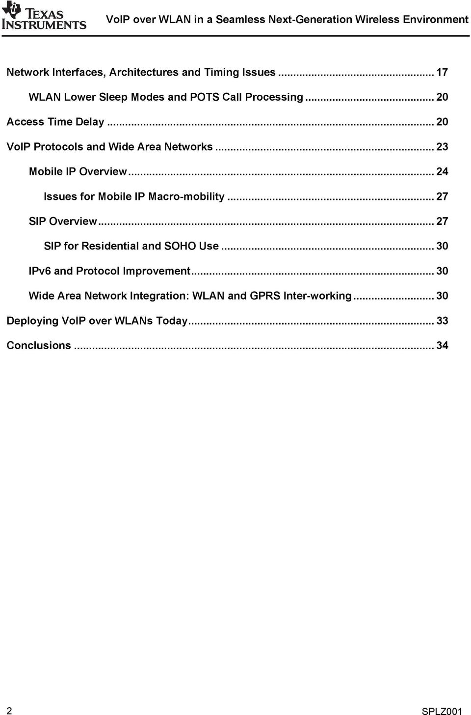 .. 24 Issues for Mobile IP Macro-mobility... 27 SIP Overview... 27 SIP for Residential and SOHO Use.