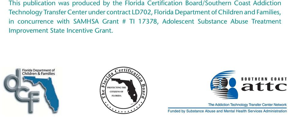 Department of Children and Families, in concurrence with SAMHSA Grant # TI