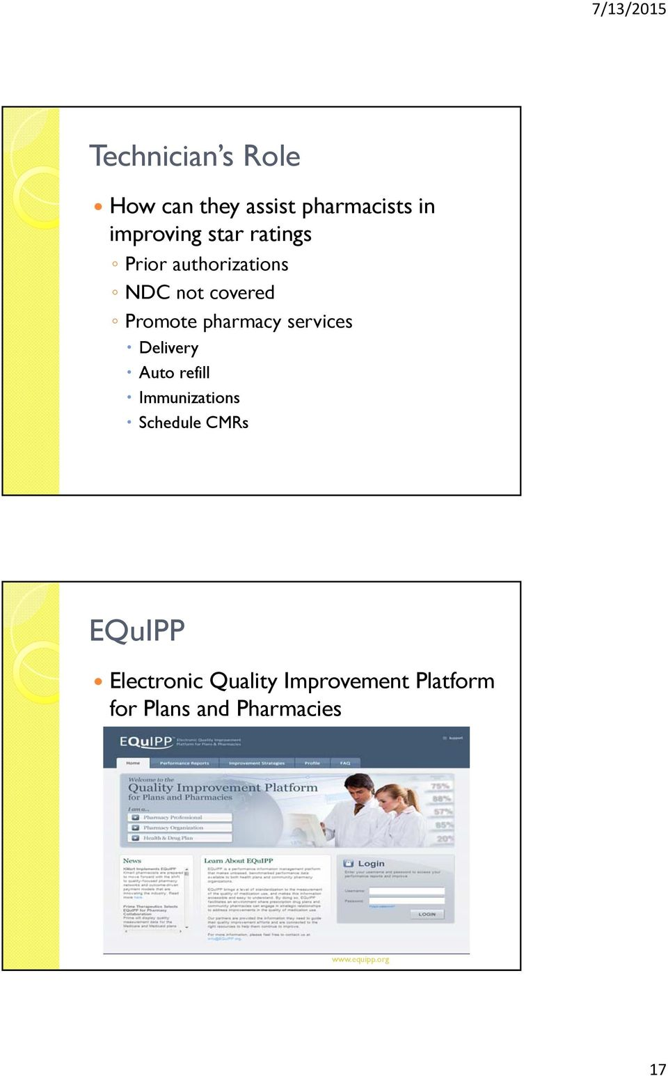 services Delivery Auto refill Immunizations Schedule CMRs EQuIPP